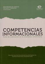 Competencias informacionales. Rutas de exploración en la enseñanza universitaria