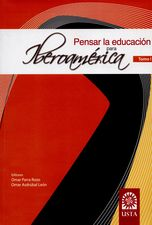 Pensar la educación para Iberoamerica Tomo I