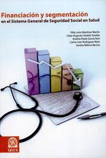 Financiación y segmentación en el Sistema General de Seguridad Social en Salud