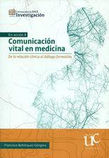 Comunicación vital en medicina. De la relación clímica al diálogo formativo