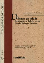 Dilemas en salud: investigación en diálogos con las ciencias sociales y humanas
