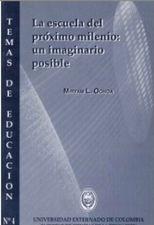 Escuela del próximo milenio: un imaginario posible. Temas No.4, La