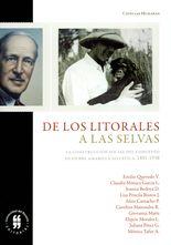 De los litorales a las selvas. La construcción social del concepto de fiebre amarilla selvática, 1881-1938